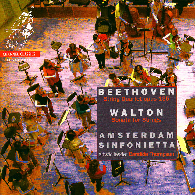 Beethoven String Quartet Op 135 & Walton Sonata for Strings