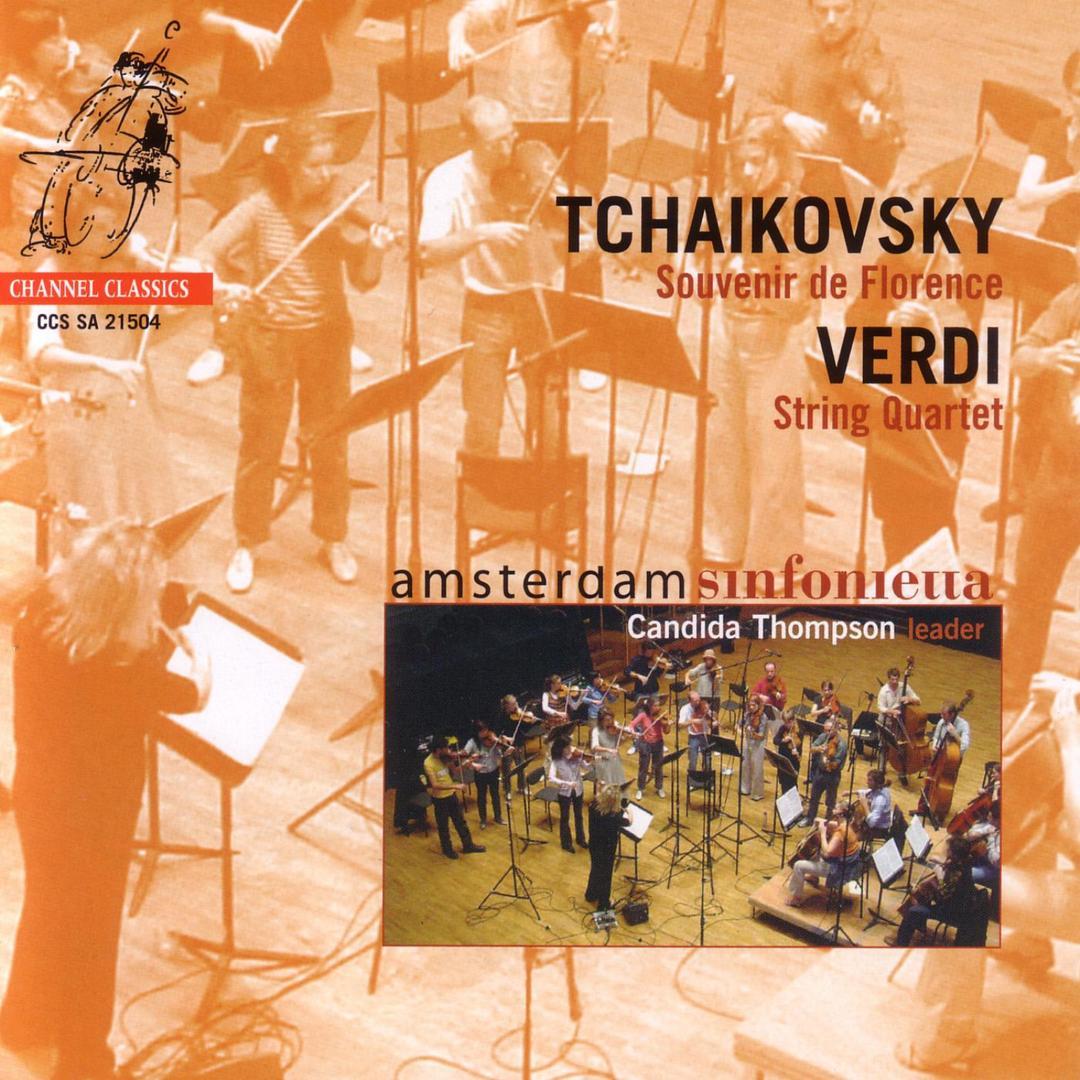 Tchaikovsky Souvenirs de Florence & Verdi String Quartet