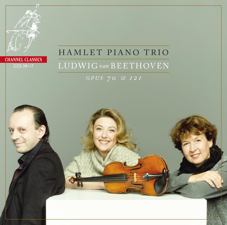 Hamlet Piano Trio – Ludwig van Beethoven Opus 70 & 121