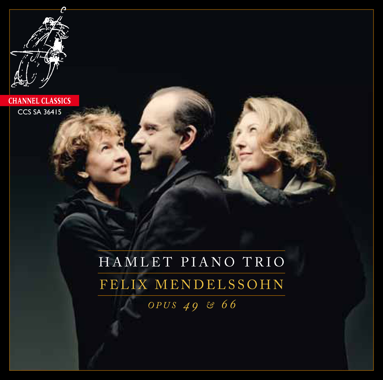 Hamlet Piano Trio – Felix Mendelssohn